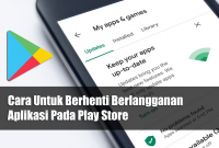 Cara Untuk Berhenti Berlangganan Aplikasi Pada Play Store
