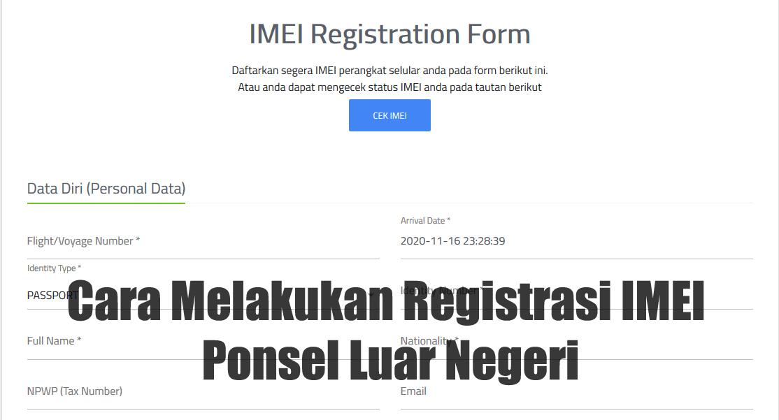 Cara Melakukan Registrasi IMEI Ponsel Luar Negeri
