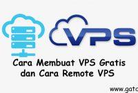 Cara Membuat VPS Gratis dan Cara Remote VPS