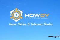 Cara Menggunakan Howdy VPN untuk Game dan Internet Gratis di Android