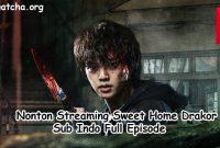 Nonton Streaming Sweet Home Drakor Sub Indo