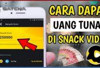 Bagaimana Cara Mendapatkan Uang dari Snack Video