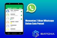 Memantau 2 Akun Whatsapp Dalam Satu Ponsel