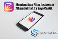 Mendapatkan Filter Instagram Alhamdulillah Ya Saya Cantik