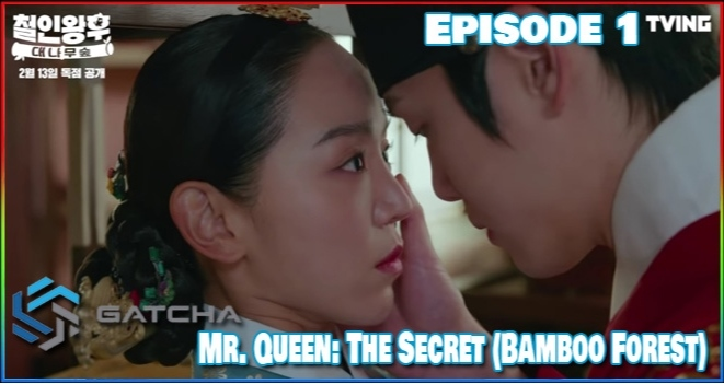 Mr Queen Bamboo Forest Episode 1 Sub Indo Drakorindo