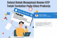 Solusi Untuk Mengatasi Nomor KTP Telah Terdaftar Pada Situs Prakerja