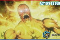Attack On Titan Season 4 Episode 12 Sub Indo Anoboy