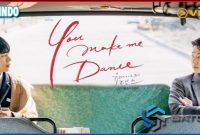 You Make Me Dance Drama, Nonton Streaming Full Episode