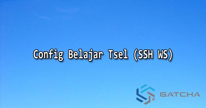 Config Telkomsel Belajar Android (SSH Websocket WS)